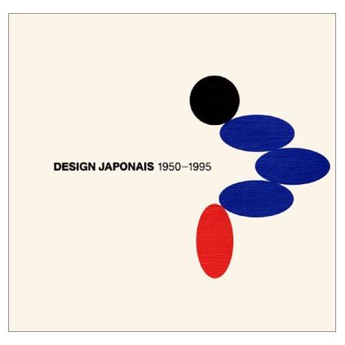 DESIGN JAPONAIS 1950-1995