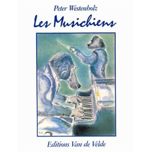 WESTENHOLZ PETER LES MUSICHIENS