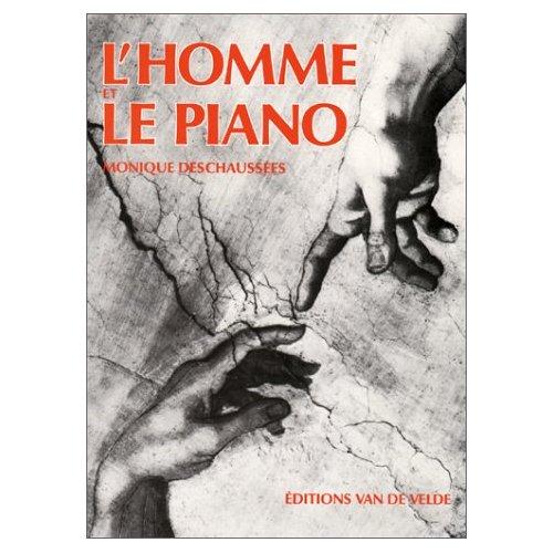DESCHAUSSE L'HOMME ET LE PIANO