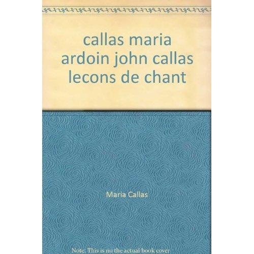 CALLAS MARIA ARDOIN JOHN CALLAS LECONS