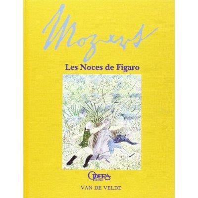 MOZART LES NOCES DE FIGARO