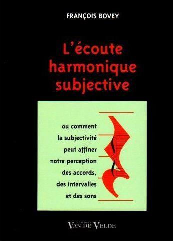 BOVEY FRANCOIS L ECOUTE HARMONIQUE