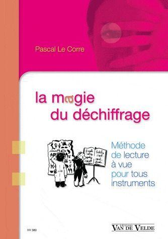 LECORRE LA MAGIE DU DECHIFFRAGE