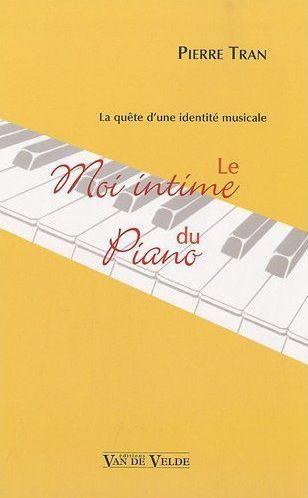 TRAN LE MOI INTIME DU PIANO