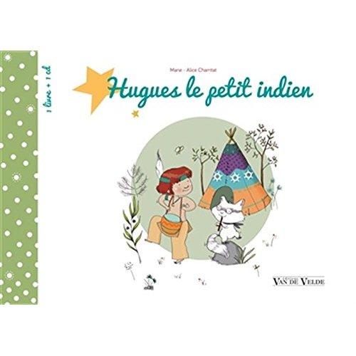 HUGUES LE PETIT INDIEN LIV.+CD