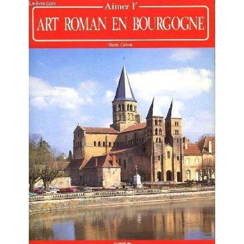 AIMER ART ROMAN BOURGOGNE