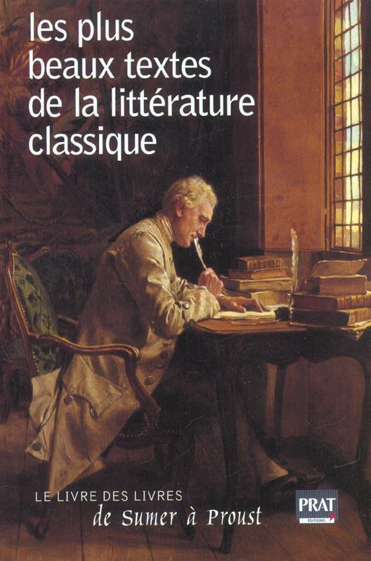 LES PLUS BEAUX TEXTES DE LA LITTERATURE CLASSIQUE