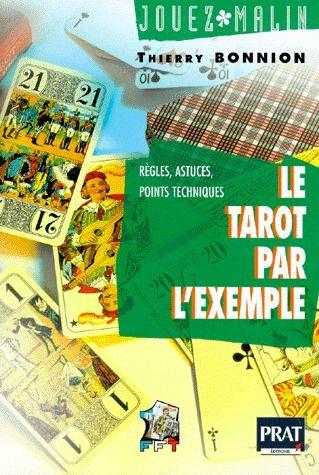 LE TAROT PAR L EXEMPLE