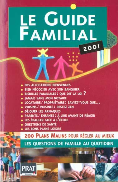LE GUIDE FAMILIAL 2001