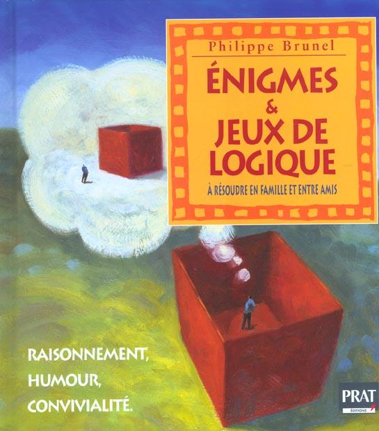 ENIGMES ET JEUX DE LOGIQUE