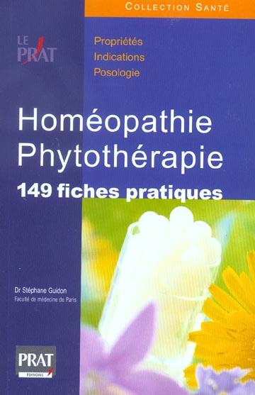 HOMEOPATHIE ET PHYTOTHERAPIE. 149 FICHES PRATIQUES