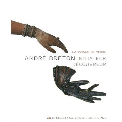 ANDRE BRETON - LA MAISON DE VERRE