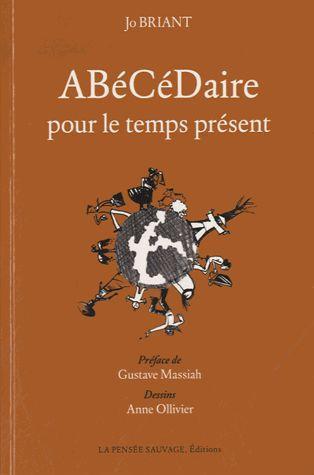 ABECEDAIRE POUR LE TEMPS PRESENT