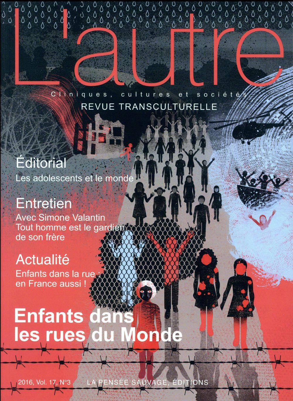 REVUE L'AUTRE 2016 VOL 17 N°3 ENFANTS DANS LES RUES DU MONDE
