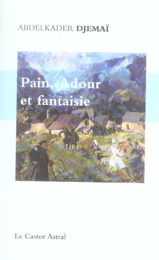 PAIN, ADOUR ET FANTAISIES