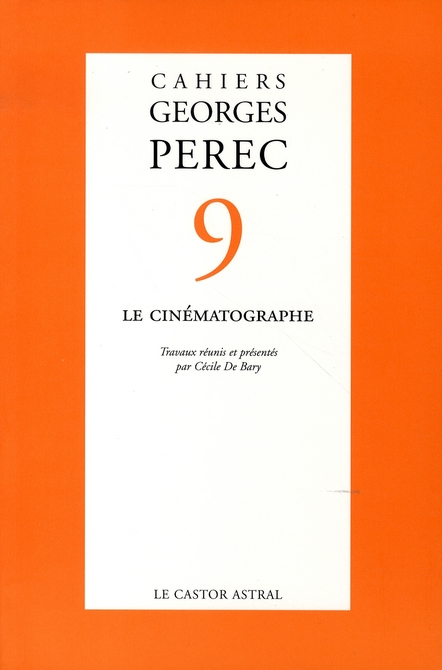 CAHIERS GEORGES PEREC - NUMERO 9 LE CINEMATOGRAPHE