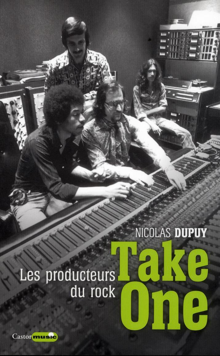 TAKE ONE - LES PRODUCTEURS DU ROCK