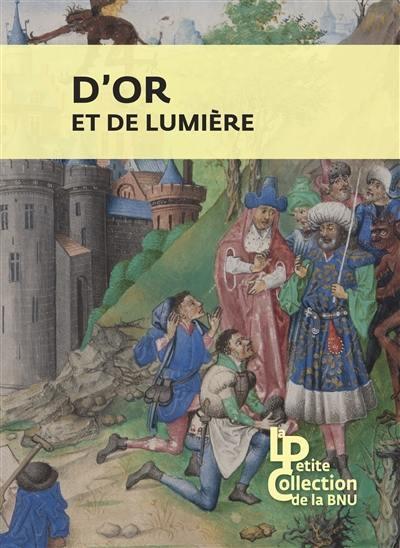 D'OR ET DE LUMIERE