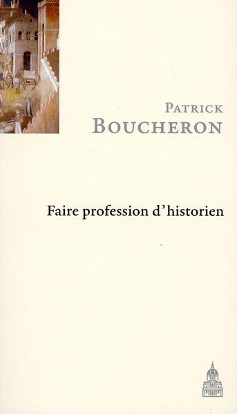 FAIRE PROFESSION D HISTORIEN