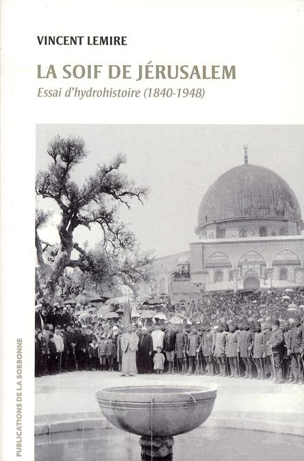 SOIF DE JERUSALEM