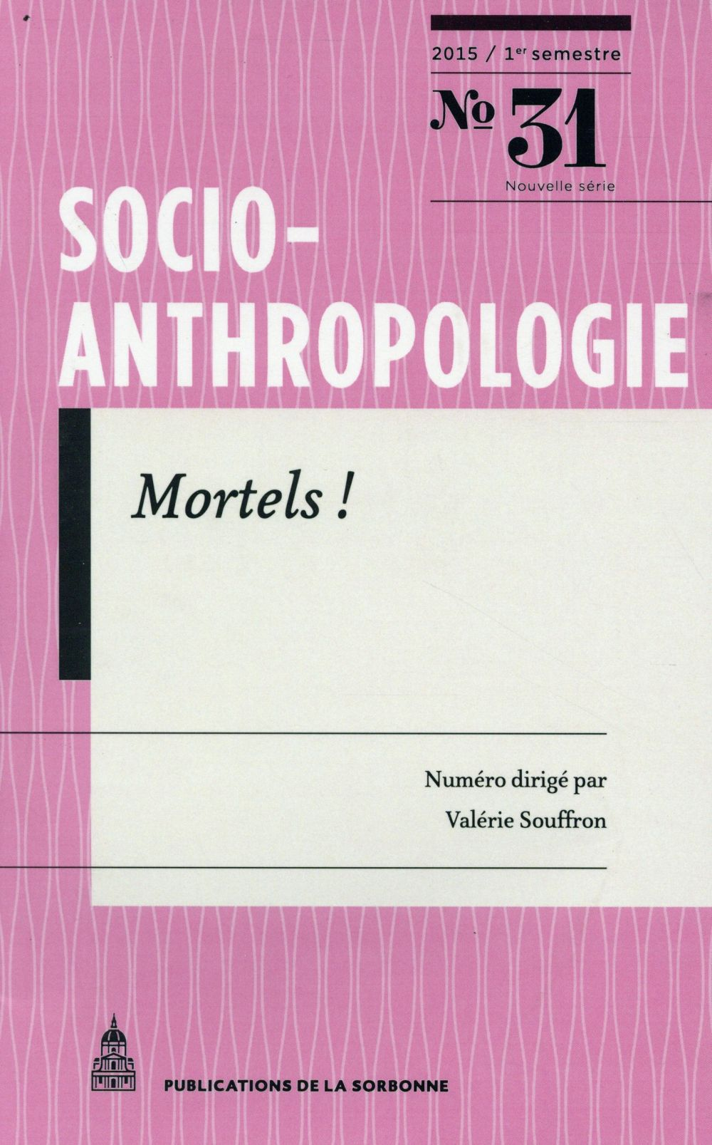 SOCIO ANTHROPOLOGIE 31 MORTELS !