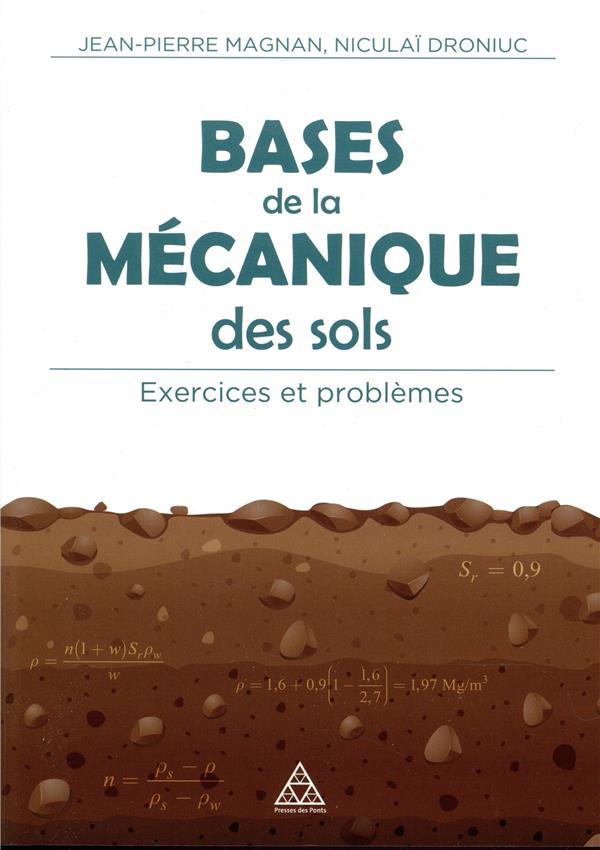 BASES DE LA MECANIQUE DES SOLS  EXERCICES ET PROBLEMES