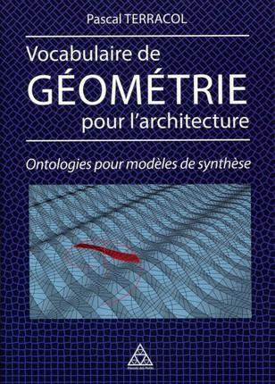 VOCABULAIRE DE GEOMETRIE POUR L ARCHITECTURE