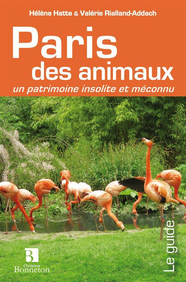 DES ANIMAUX DANS PARIS - EN LIBERTE DOMESTIQUES OU DE MARBRE