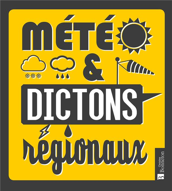 METEO & DICTONS REGIONAUX