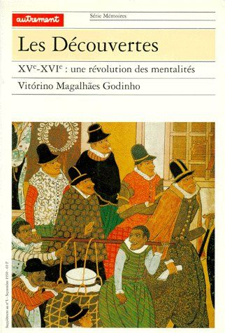 LES DECOUVERTES - XVE-XVIE : UNE REVOLUTION DES MENTALITES