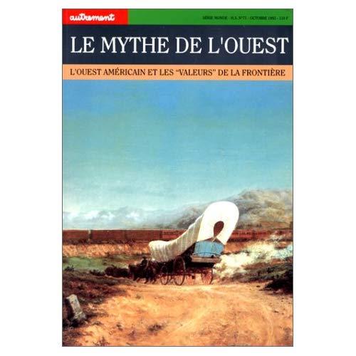 LE MYTHE DE L'OUEST