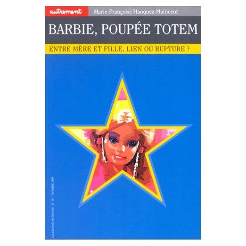 BARBIE, POUPEE TOTEM