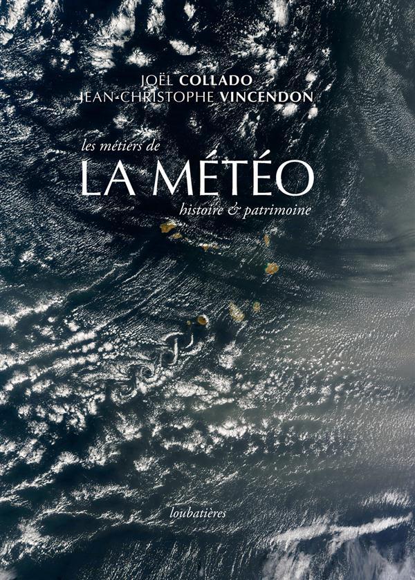 LA METEO  HISTOIRE ET PATRIMOINE