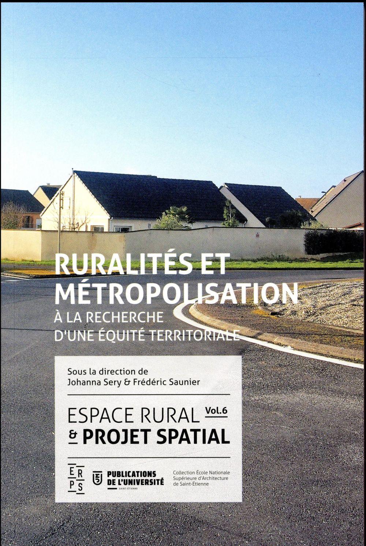 ESPACE RURAL ET PROJET SPATIAL 6 - RURALITES ET METROPOLISATION