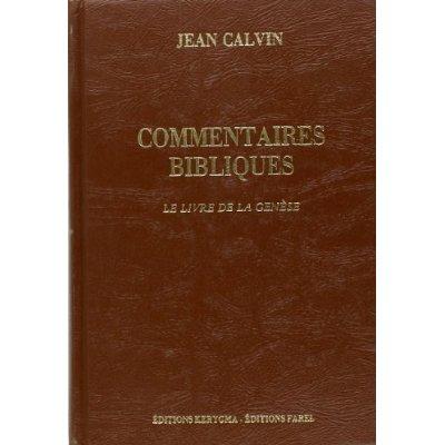 COMMENTAIRES BIBLIQUES. LE LIVRE DE LA GENESE