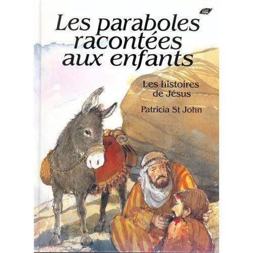 PARABOLES RACONTEES AUX ENFANTS