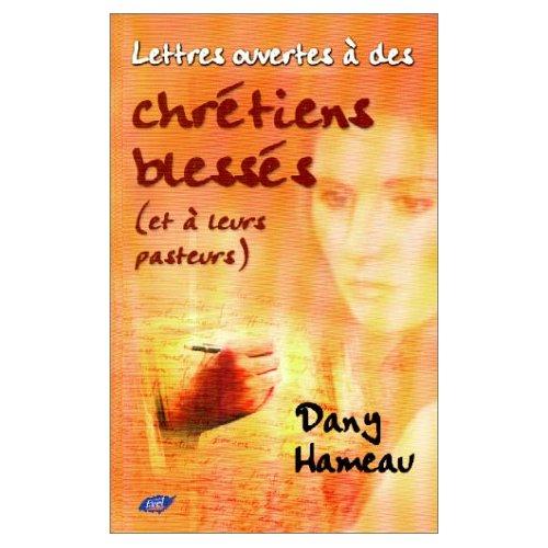 LETTRES OUVERTES A DES CHRETIENS BLESSES