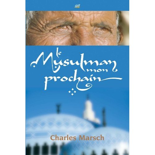 MUSULMAN, MON PROCHAIN