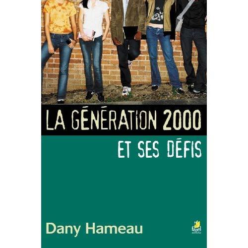 GENERATION POST 2000 ET SES DEFITS