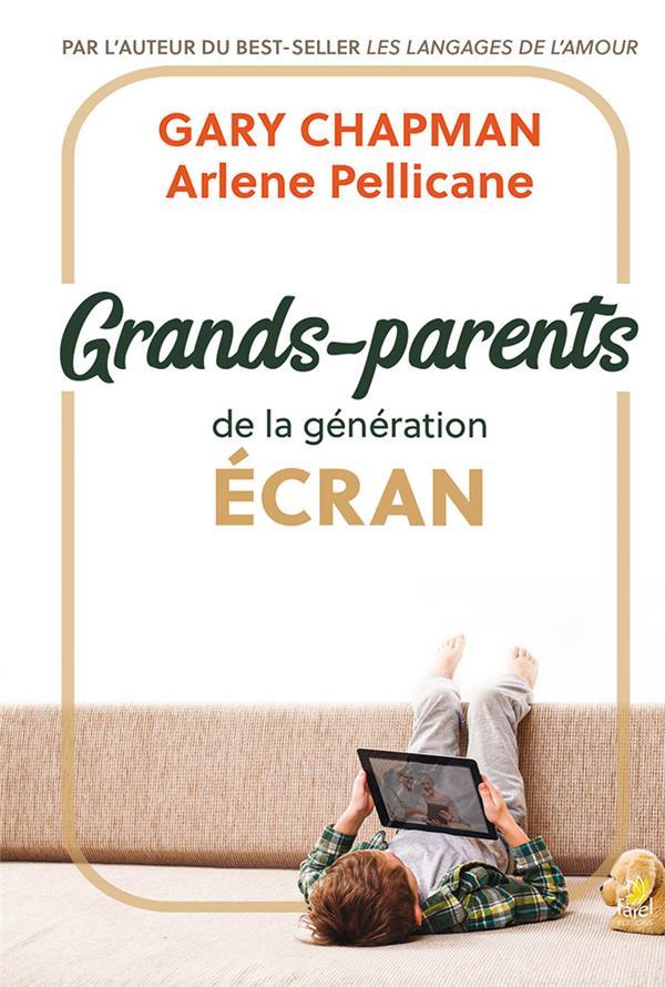 GRANDS-PARENTS DE LA GENERATION ECRAN