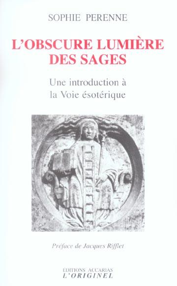 OBSCURE LUMIERE DES SAGES (L')