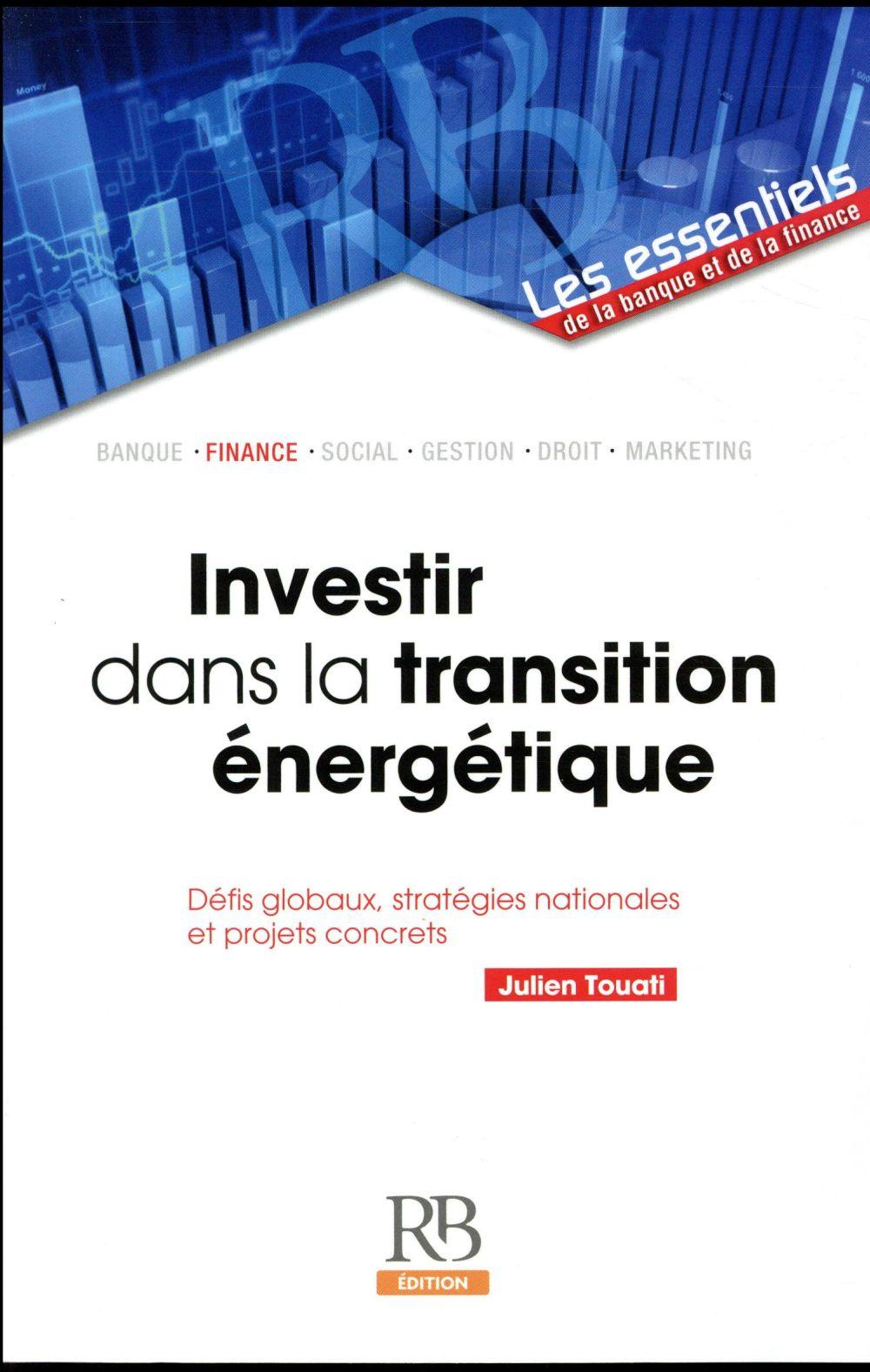 INVESTIR DANS LA TRANSITION ENERGETIQUE