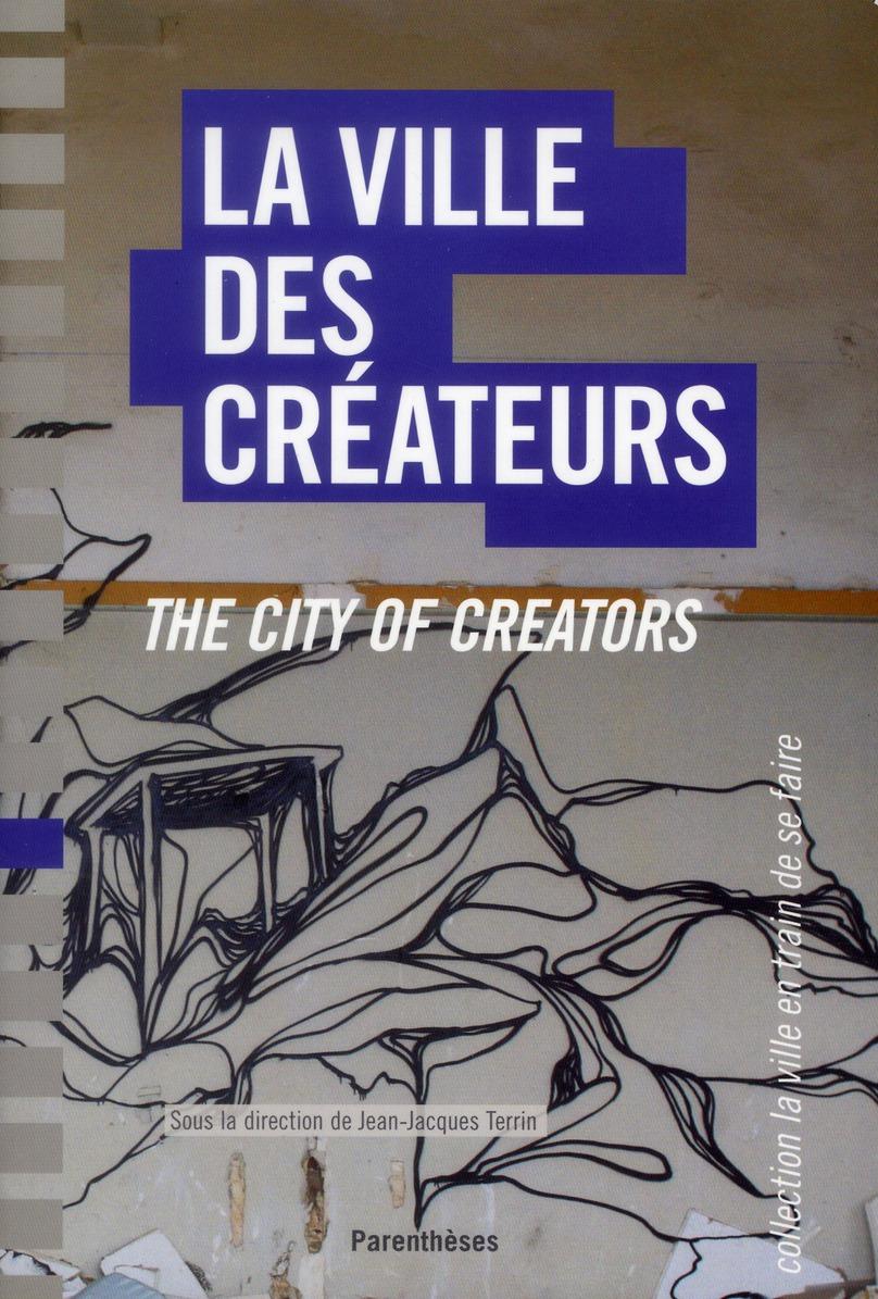 LA VILLE DES CREATEURS BILINGUE FRANCAIS/ANGLAIS
