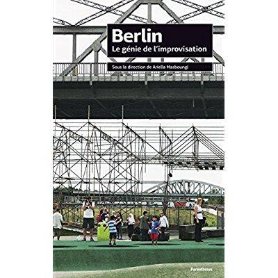 BERLIN - LE GENIE DE L'IMPROVISATION