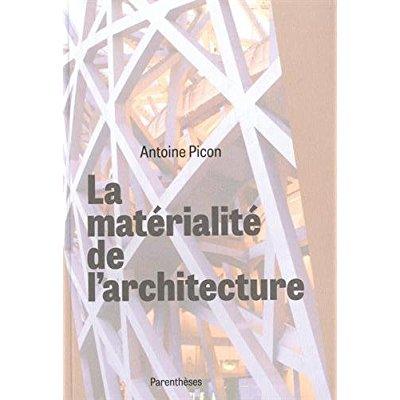 LA MATERIALITE DE L'ARCHITECTURE