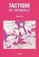 TACTIQUE DE PATROUILLE DE DACHS