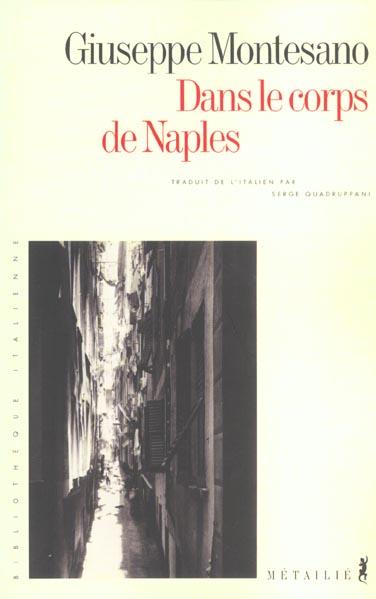 DANS LE CORPS DE NAPLES