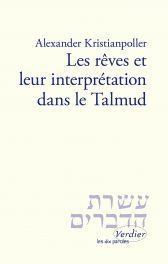 LES REVES ET LEUR INTERPRETATION DANS LE TALMUD