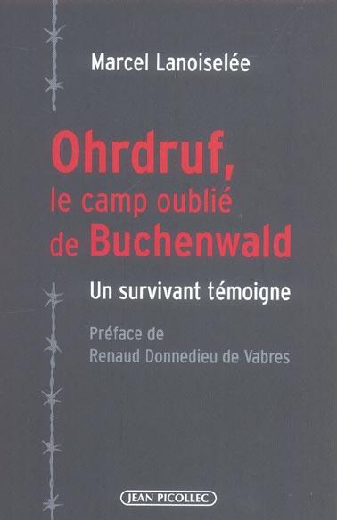 OHRDRUF, LE CAMP OUBLIE DE BUCHEWALD