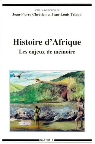HISTOIRE D'AFRIQUE - LES ENJEUX DE MEMOIRE